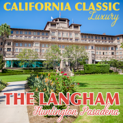 California Classic Luxury The Langham Huntington Pasadena 2