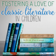 Fostering a Love of Classic Literature in Children