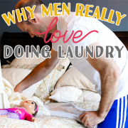 Why Men Love Doing Laundry