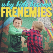 Why kids become frenemies 4