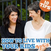 10 Tips How to Live with Your Kids - Again