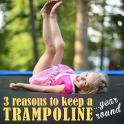 3 Reasons to Keep a Trampoline…Year Round