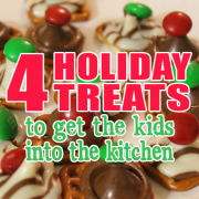 4 Holiday Treats to get the Kids into the Kitchen