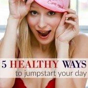 5 healthy ways