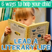 6 Ways to Help Your Child Lead a Literary Life Pin