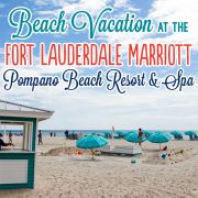 Beach Vacation at the Fort Lauderdale Marriott Pompano Beach Resort and Spa