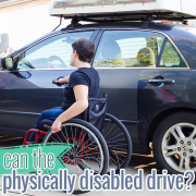 Can the Physically Disabled Drive?