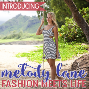 Introducing Melody Lane- Fashion Meets Life 2
