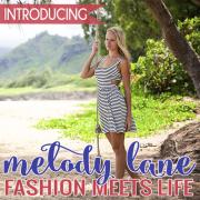 Introducing Melody Lane- Fashion Meets Life 2