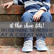 If the shoe fits! Tips for Finding the Proper Fit at a Great Value