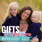 Gifts for Moms #dmholiday 2015