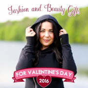 Fashion and Beauty Gifts for Valentines Day 2016