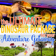 The Ultimate Dinosaur Package for Your Adventure Getaway