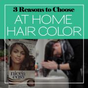 3 Reasons to Choose at Home Hair Color