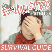 An Exhausted Parents Survival Guide