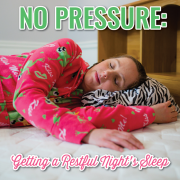 No Pressure Getting a Restful Night's Sleep