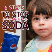 6 Steps to Stop Sipping Soda