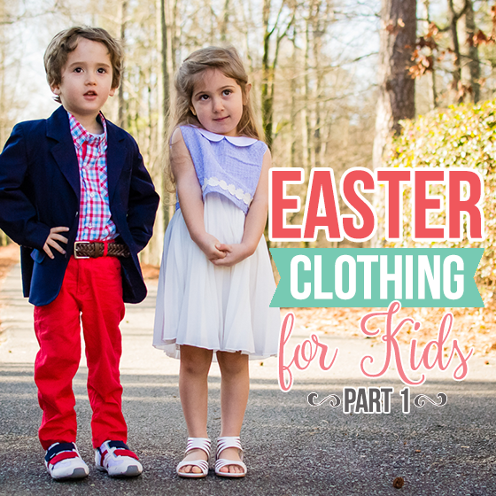 EASTER CLOTHING FOR KIDS PART 1 - Daily Mom