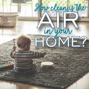 How Clean is the Air in Your Home_2