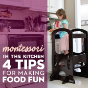 Montessori in the Kitchen 4 tips for making food fun and accessible