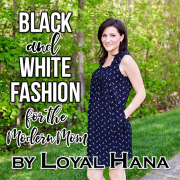 Black and White Fashion for the Modern Mom by Loyal Hana