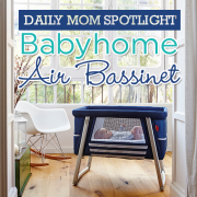 Daily Mom Spotlight Babyhome Air Bassinet