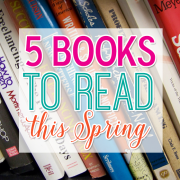 Five Books to Read this Spring2