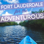 Fort Lauderdale for the Adventurous