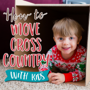How To Move Cross Country with Kids