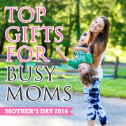 Mother's Day 2016  Top gifts for Busy Moms