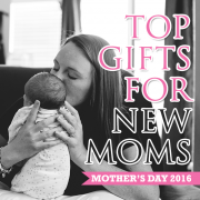 Mother's Day 2016  Top gifts for New Moms