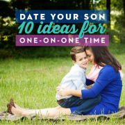 Date Your Son 10 Ideas for One-on-One Time