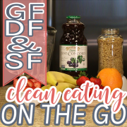GF, DF & SF - Clean Eating On The Go