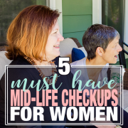 5 Must Have Mid-life checkups for Women