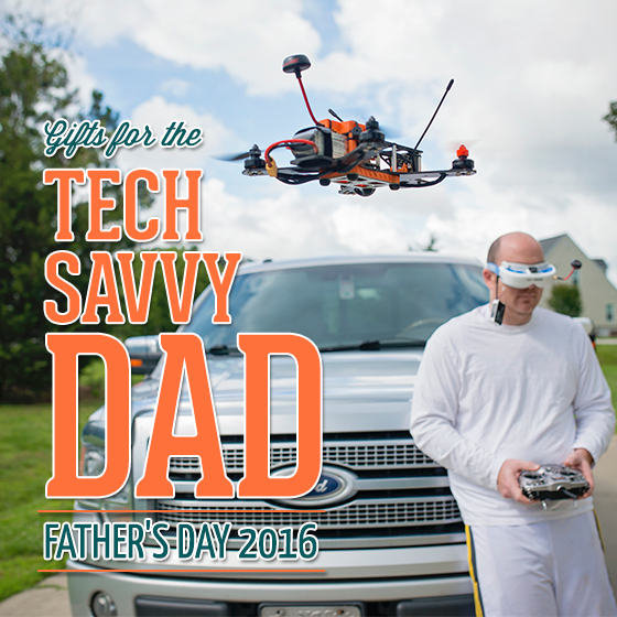 Tech Savvy Gifts gifts for the tech savvy dad: father's day 2016 - daily mom