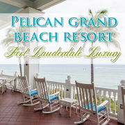 Pelican Grand Beach Resort Fort Lauderdale Luxury