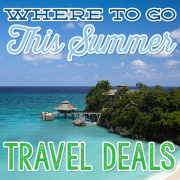 Where to Go This Summer Travel Deals