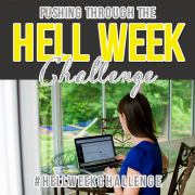 pushing through the hell week challenge