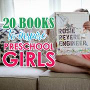 20 Books to Inspire Preschool Girls