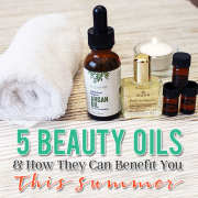 5 Beauty Oils & How They Can Benefit You This Summer