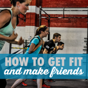 How to get fit and make friends