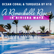 Ocean Coral & Turquesa by H10  A Remarkable Resort In Riviera Maya