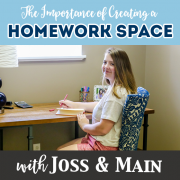 The importance of creating a homework space with Joss and Main