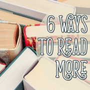 6 ways to read more
