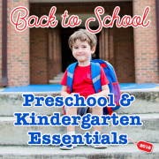 Back to School 2016 - Preschool & Kindergarten Essentials