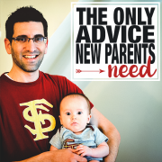 the only advice new parents need