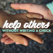 Help Others Without Writing A Check
