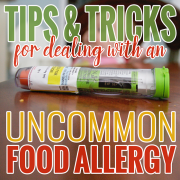 Tips & Tricks for Dealing with an Uncommon Food Allergy