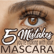 5 mistakes you're making with your mascara