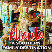 ATLANTA a southern family destination